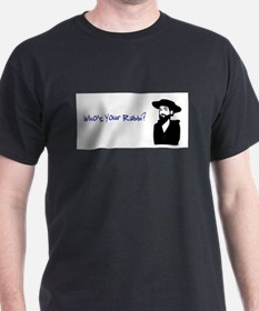 who's your rabbi T-Shirt