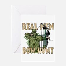 Real Men Bow Hunt Greeting Cards