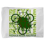 Environmental reCYCLE Pillow Sham