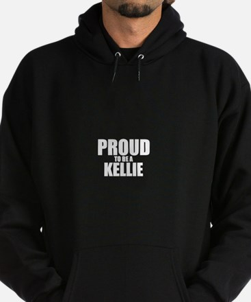 Proud to be KELLIE Hoodie (dark)