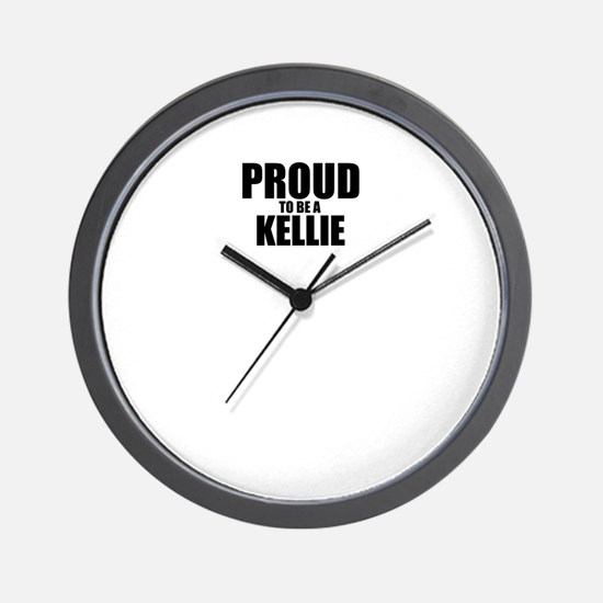Proud to be KELLIE Wall Clock