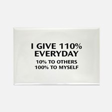 110 Percent Every Day Rectangle Magnet