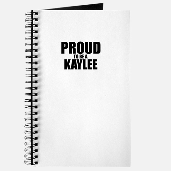 Proud to be KAYLEE Journal