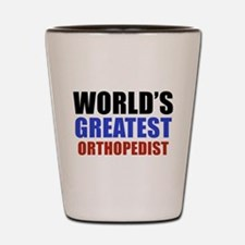 Orthopedist Design Shot Glass