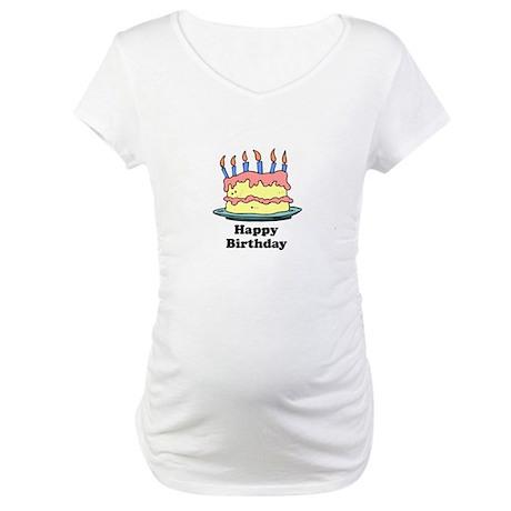 Happy Birthday - Cake Design Maternity T-Shirt