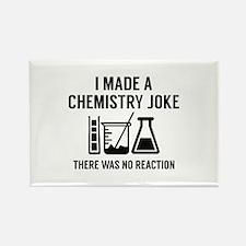 I Made A Chemistry Joke Rectangle Magnet