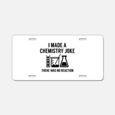 I Made A Chemistry Joke Aluminum License Plate