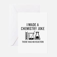 I Made A Chemistry Joke Greeting Card