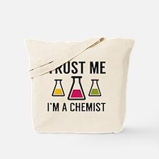 Trust Me I'm A Chemist Tote Bag