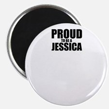 Proud to be JESSICA Magnets