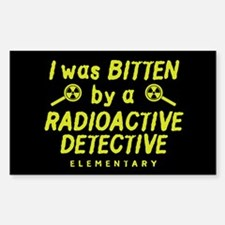 Bitten By A Radioactive Detective Decal