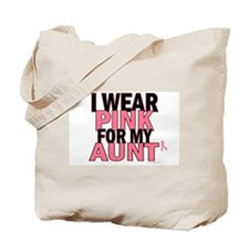 I Wear Pink For My Aunt 5 Tote Bag
