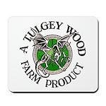 Tulgey Wood Farm Products Mousepad