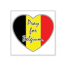 "Pray For Belgium Square Sticker 3"" x 3"""