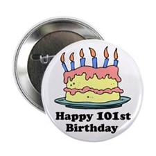 Happy 101st Birthday Button