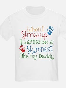 Gymnast Like Daddy T-Shirt