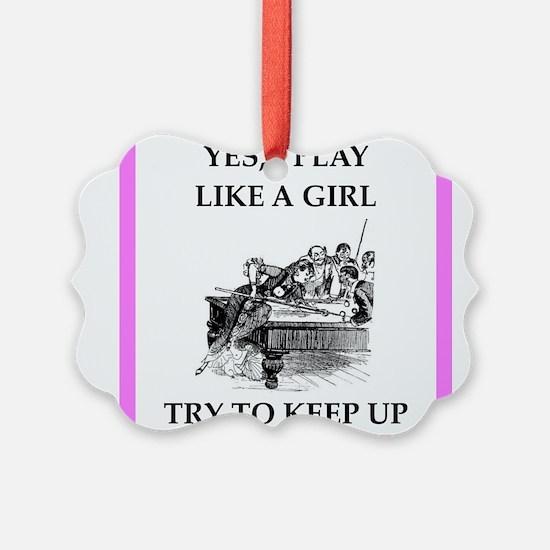 play ike a girl Ornament