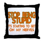 Getting On My Nerves Throw Pillow