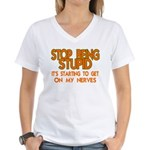 Getting On My Nerves Women's V-Neck T-Shirt