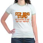 Getting On My Nerves Jr. Ringer T-Shirt