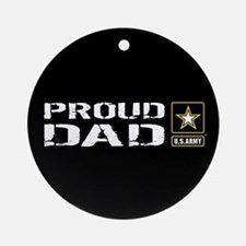 U.S. Army: Proud Dad (Black) Round Ornament