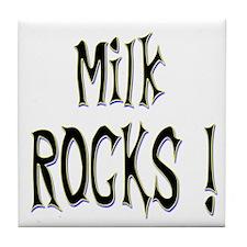 Milk Rocks ! Tile Coaster
