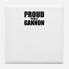 Proud to be GANNON Tile Coaster