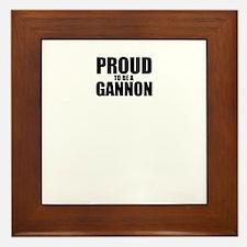 Proud to be GANNON Framed Tile