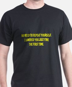 Funny Repeat Yourself T-Shirt