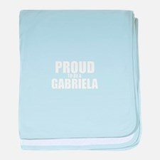 Proud to be GABRIELA baby blanket