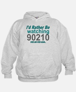 I'd Rather Be Watching 90210 Hoodie