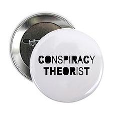 """Conspiracy 2.25"""" Button"""