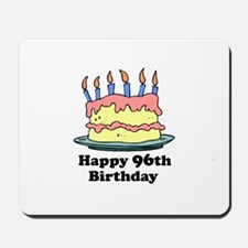 Happy 96th Birthday Mousepad