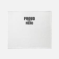 Proud to be FIERO Throw Blanket