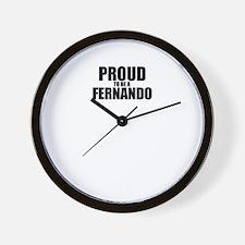 Proud to be FERNANDO Wall Clock