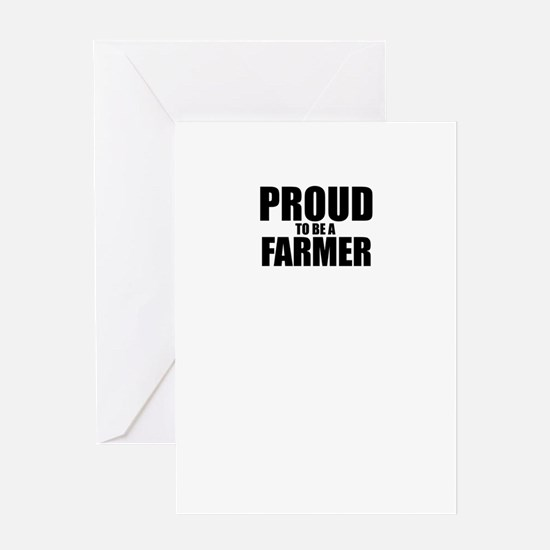 Proud to be FARMER Greeting Cards