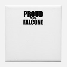 Proud to be FALCONE Tile Coaster