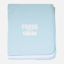 Proud to be FABIAN baby blanket
