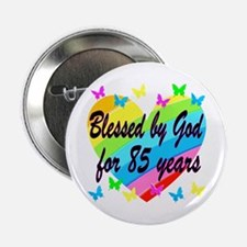 "85TH PRAYER 2.25"" Button"