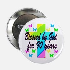 "90TH PRAYER 2.25"" Button"