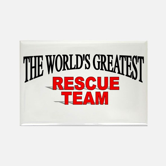 """""""The World's Greatest Rescue Team"""" Rectangle Magne"""