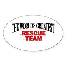 """The World's Greatest Rescue Team"" Oval Decal"