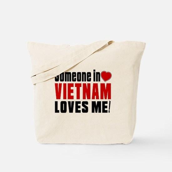Someone In Vietnam Loves Me Tote Bag