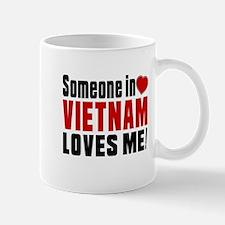 Someone In Vietnam Loves Me Mug