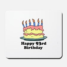 Happy 93rd Birthday Mousepad
