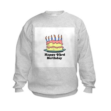 Happy 93rd Birthday Kids Sweatshirt