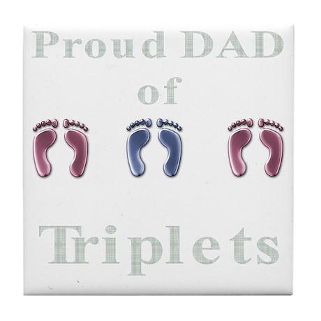Proud Dad of Triplets Tile Coaster