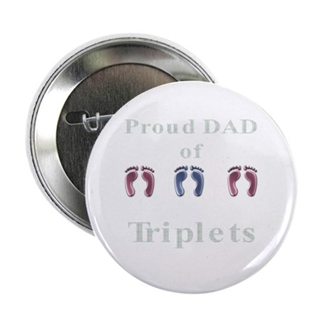 Proud Dad of Triplets Button