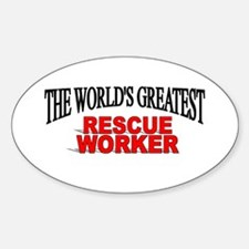 """The World's Greatest Rescue Worker"" Decal"