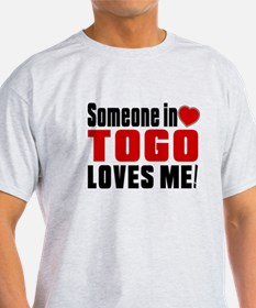 Someone In Togo Loves Me T-Shirt